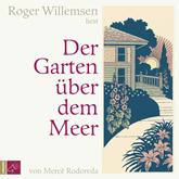 Rodoreda, Der Garten über dem Meer (5 CDs)