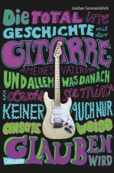 Die total irre Geschichte mit der Gitarre