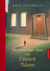 Kate DiCamillo, Die wundersame Reise von Edward Tulane