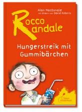 Mac Donald, Rocco Randale- Hungerstreik mit Gummibärchen