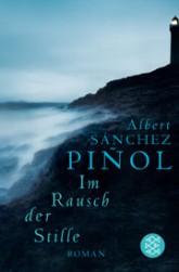 Sanchez Pinol, Im Rausch der Stille