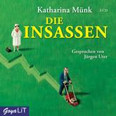 Katharina Münk, Die Insassen (3 CDS)