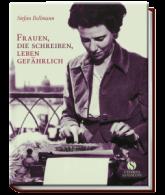 Bollmann, Frauen, die schreiben, leben gefährlich