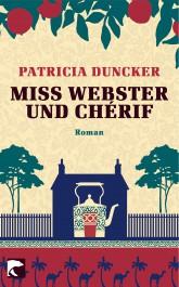 Duncker, Miss Webster und Cherif